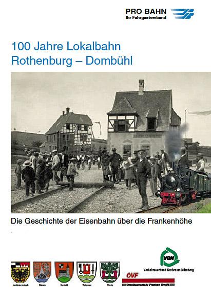 Festschrift 100 Jahre Dombühl-Rothenburg